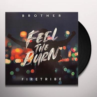 Brother Firetribe FEEL THE BURN Vinyl Record