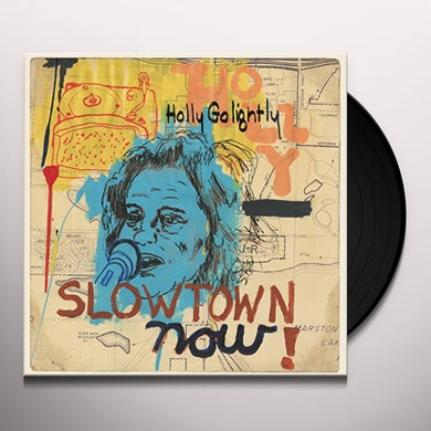 Holly Golightly SLOWTOWN NOW Vinyl Record