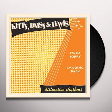 Kitty, Daisy & Lewis I'M SO SORRY / I'M GOING BACK Vinyl Record