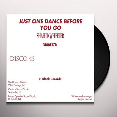 JUST ONE DANCE BEFORE YOU GO Vinyl Record