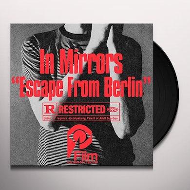 In Mirror ESCAPE FROM BERLIN Vinyl Record