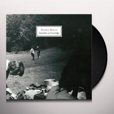 PEOPLE SKILLS GUNSHOTS AT CRESTRIDGE Vinyl Record