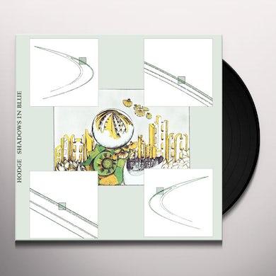 Hodge SHADOWS IN BLUE Vinyl Record