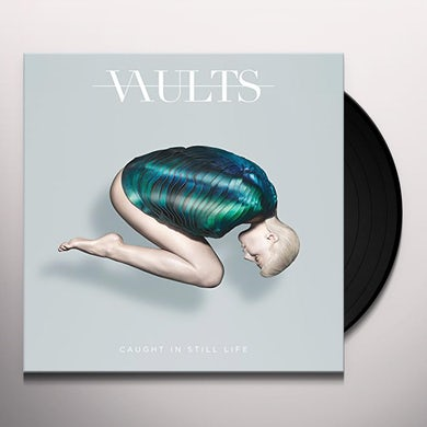 VAULTS CAUGHT IN STILL LIFE Vinyl Record