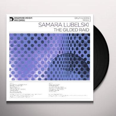Samara Lubelski GILDED RAID Vinyl Record