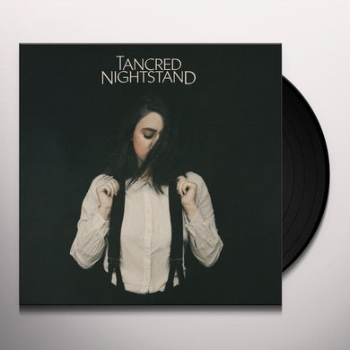 Tancred NIGHTSTAND Vinyl Record