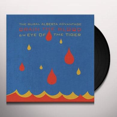The Rural Alberta Advantage DRAIN THE BLOOD / EYE OF THE TIGER Vinyl Record