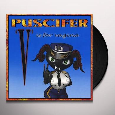 Puscifer  V IS FOR VAGINA Vinyl Record