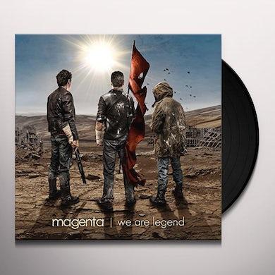 Magenta WE ARE LEGEND Vinyl Record