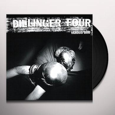 Dillinger Four VERSUS GOD Vinyl Record