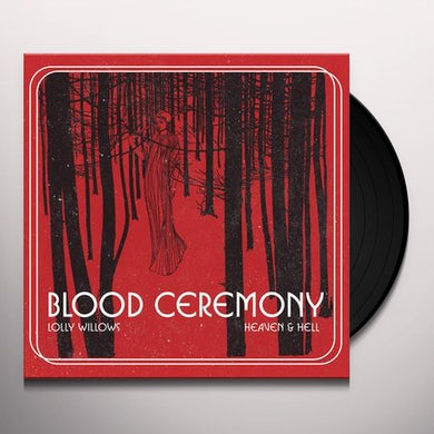 Blood Ceremony Lolly Willows/Heaven & Hell Vinyl Record