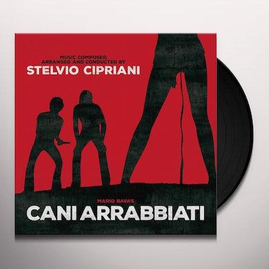 Stelvio Cipriani CANI ARRABIATI Vinyl Record