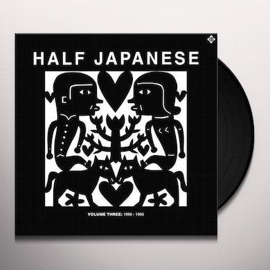 Half Japanese VOLUME 3: 1990-1995 Vinyl Record