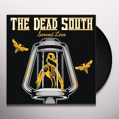 DEAD SOUTH SERVED LIVE Vinyl Record