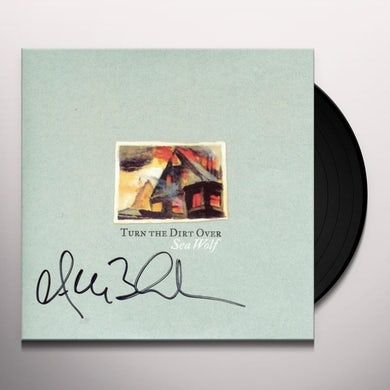 Sea Wolf TURN THE DIRT OVER Vinyl Record - Digital Download Included, Limited Edition