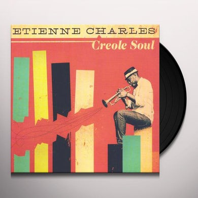 Etienne Charles CREOLE SOUL Vinyl Record