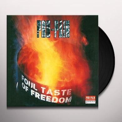 Pro-Pain FOUL TASTE OF FREEDOM Vinyl Record