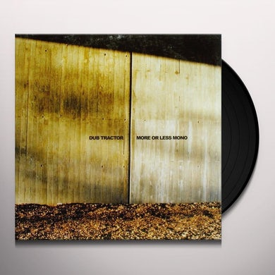 Dub Tractor MORE OR LESS MONO Vinyl Record