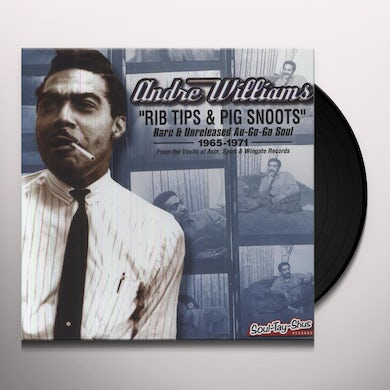 Andre Williams RIB TIPS & PIG SNOOTS Vinyl Record