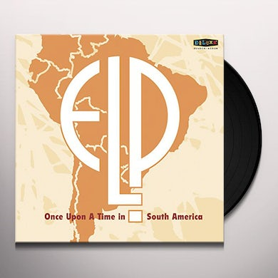 Emerson, Lake & Palmer ONCE UPON A TIME IN SOUTH AMERICA Vinyl Record