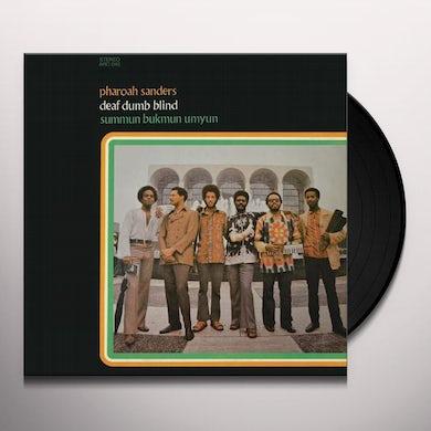 Pharoah Sanders DEAF DUMB BLIND (SUMMUN BUKMUN UMYUN) Vinyl Record