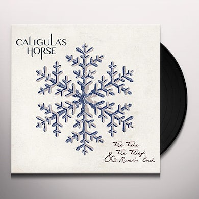 CALIGULA'S HORSE TIDE THE THIEF & RIVER'S END Vinyl Record