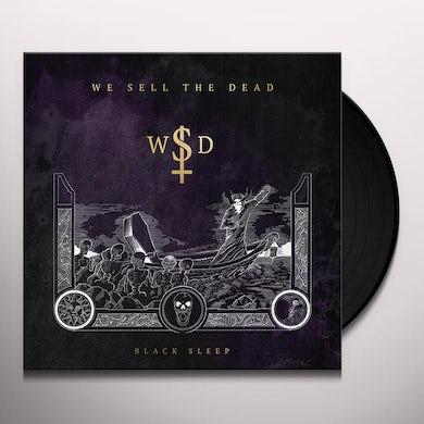 We Sell The Dead BLACK SLEEP Vinyl Record