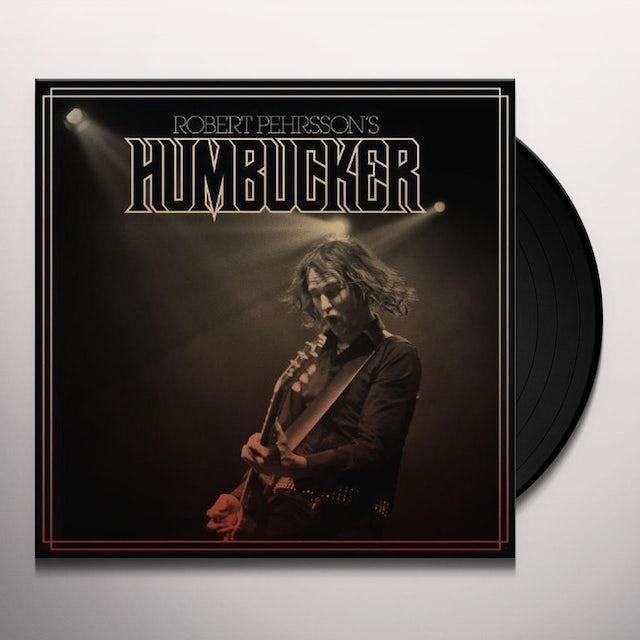 ROBERT PEHRSSON'S HUMBUCKER Vinyl Record