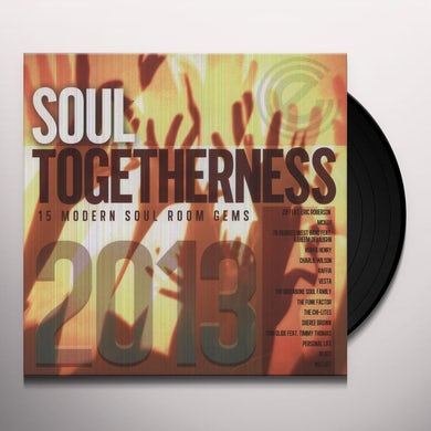 SOUL TOGETHERNESS 2013 / VARIOUS Vinyl Record - UK Release