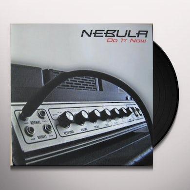 Nebula DO IT NOW Vinyl Record - UK Release