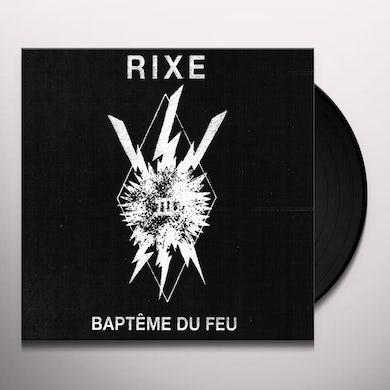 RIXE BAPTEME DU FEU Vinyl Record