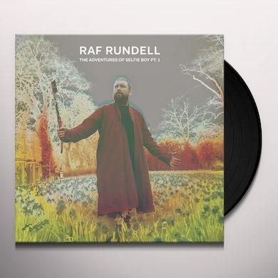 Raf Rundell ADVENTURES OF SELFIE BOY PT 1 Vinyl Record