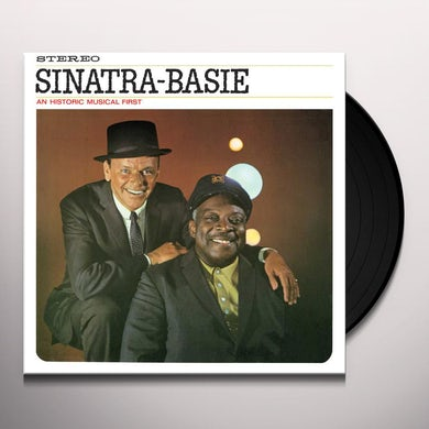 Frank Sinatra / Count Basie SINATRA-BASIE: AN HISTORIC MUSICAL FIRST Vinyl Record