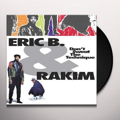 Eric B & Rakim DON'T SWEAT THE TECHNIQUE Vinyl Record