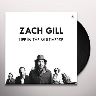 Zach Gill LIFE IN THE MULTIVERSE Vinyl Record