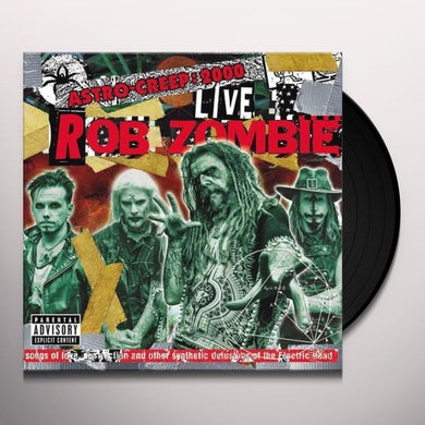 Rob Zombie ASTRO-CREEP: 2000 LIVE SONGS OF LOVE DESTRUCTION Vinyl Record