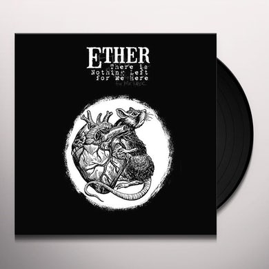 Ether THERE IS NOTHING LEFT Vinyl Record