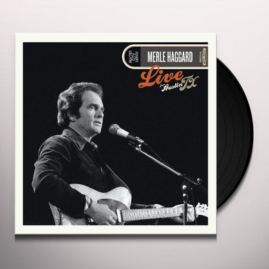 Merle Haggard  LIVE FROM AUSTIN, TX '78 Vinyl Record