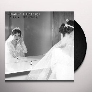 illuminati hotties  KISS YR FRENEMIES Vinyl Record