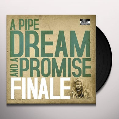 PIPE DREAM & A PROMISE Vinyl Record