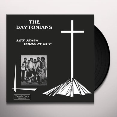 Daytonians LET JESUS WORK IT OUT Vinyl Record