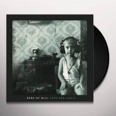 Sons Of Bill LOVE & LOGIC Vinyl Record