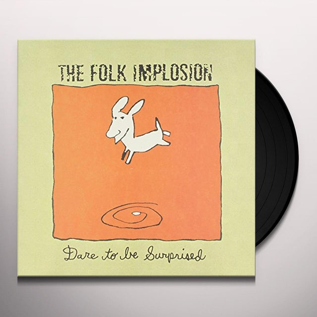 Folk Implosion DARE TO BE SURPRISED Vinyl Record