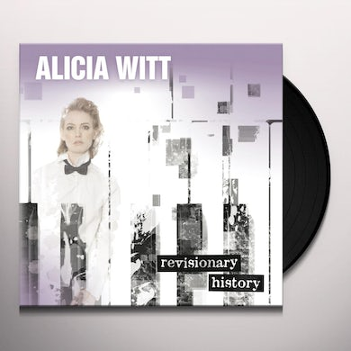 Alicia Witt REVISIONARY HISTORY Vinyl Record