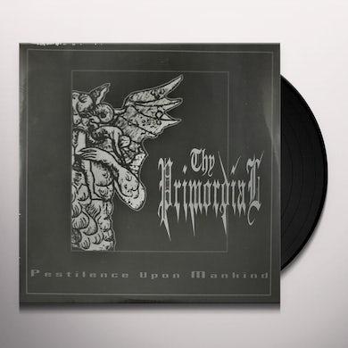 Thy Primordial PESTILENCE AGAINST MANKIND Vinyl Record