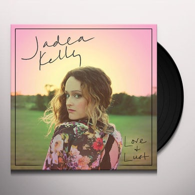 Jadea Kelly LOVE & LUST Vinyl Record