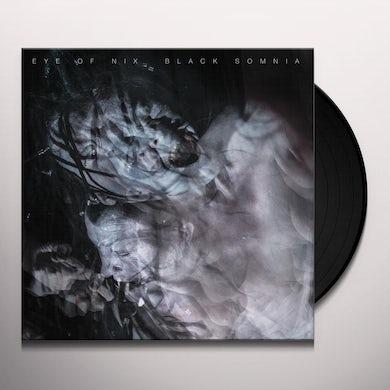 Eye Of Nix BLACK SOMNIA Vinyl Record