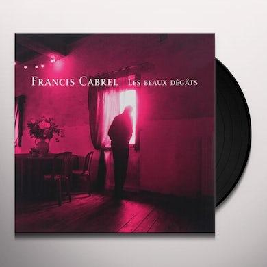 Francis Cabrel LES BEAUX DEGATS Vinyl Record