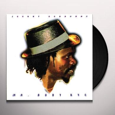Mr. Budy Bye Vinyl Record