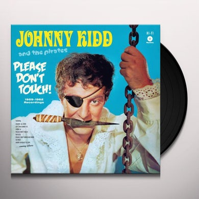 Johnny Kidd & The Pirates Please Don't Touch Vinyl Record